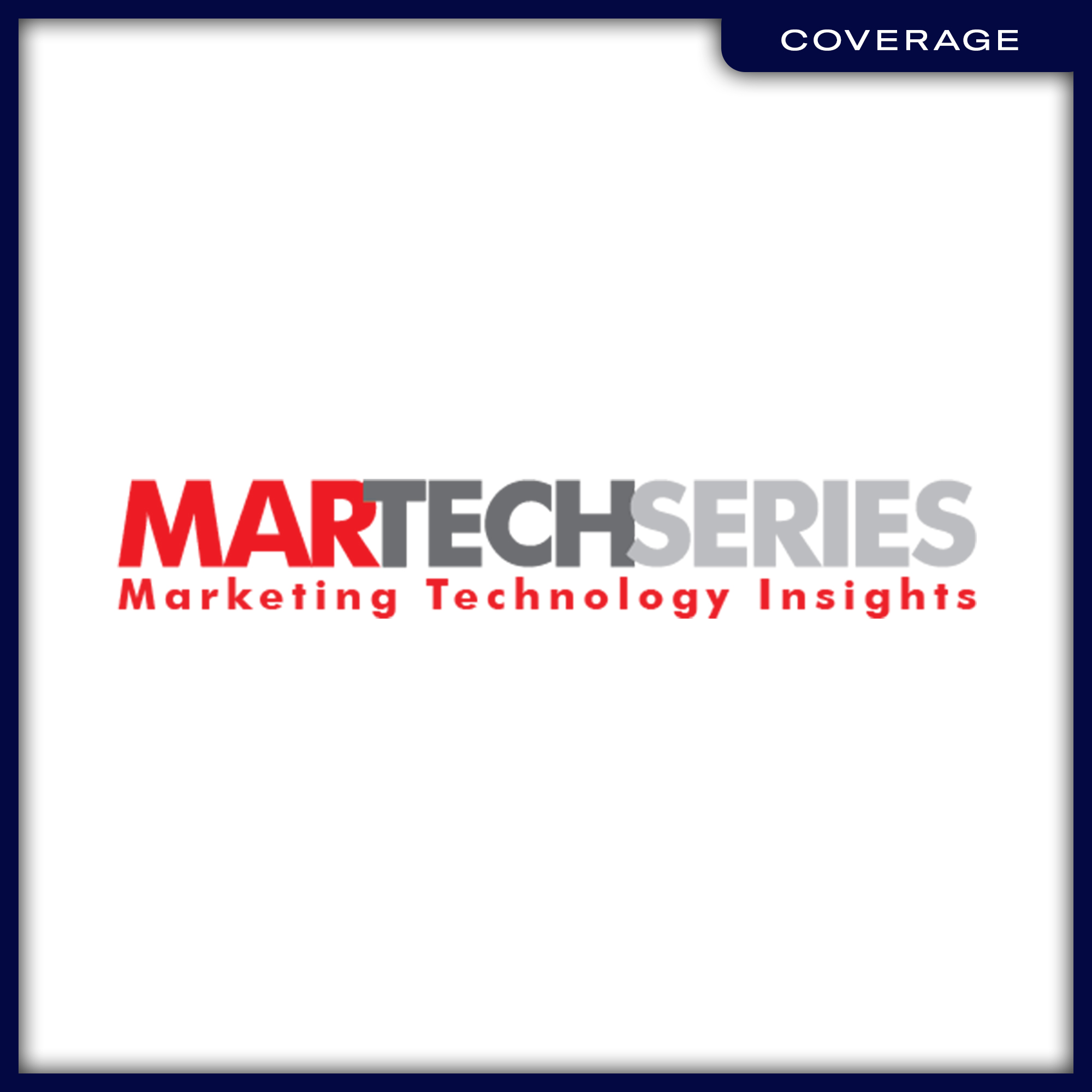21_Coverage_MartechSeries