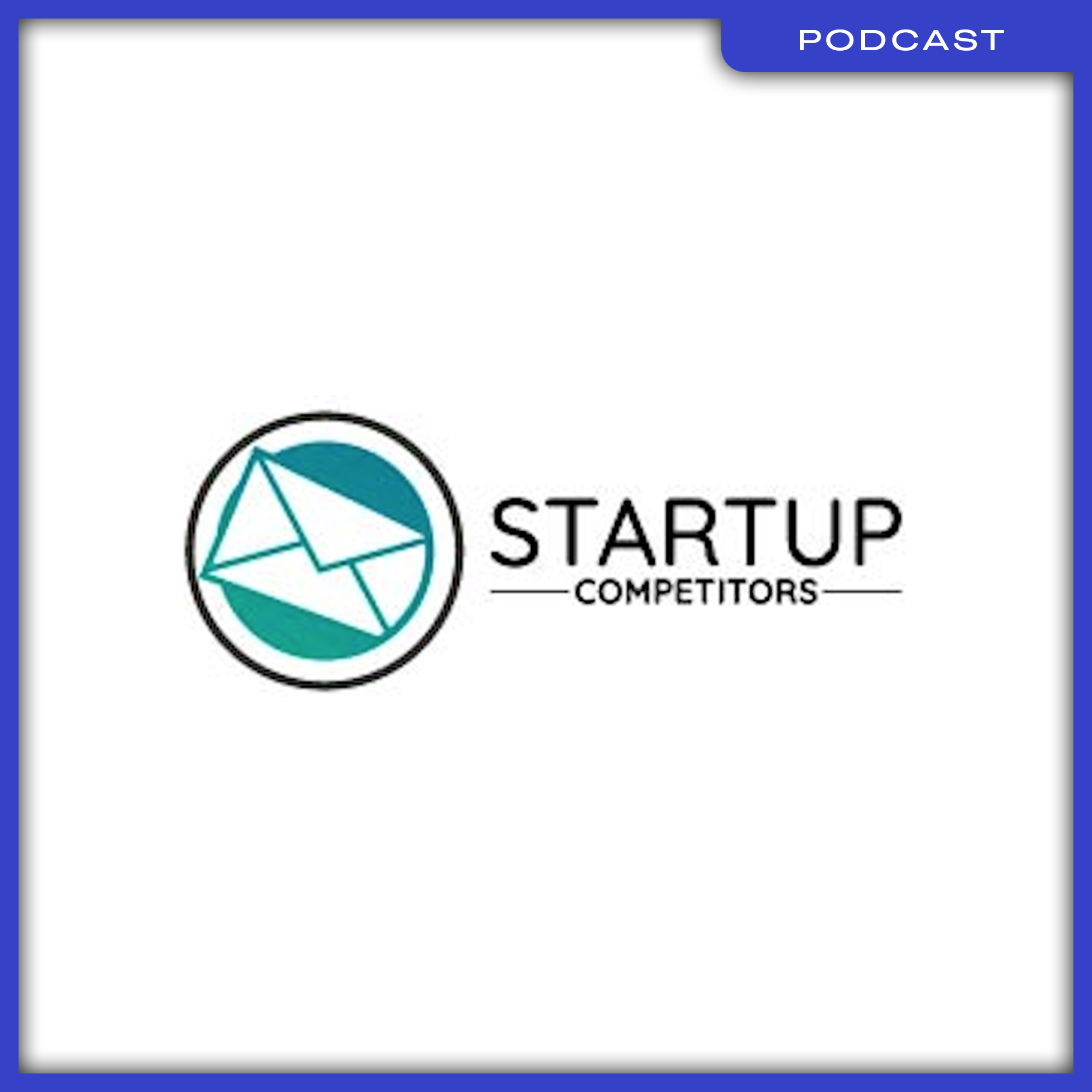 28_Podcast_STARTUP-COMPETITORS