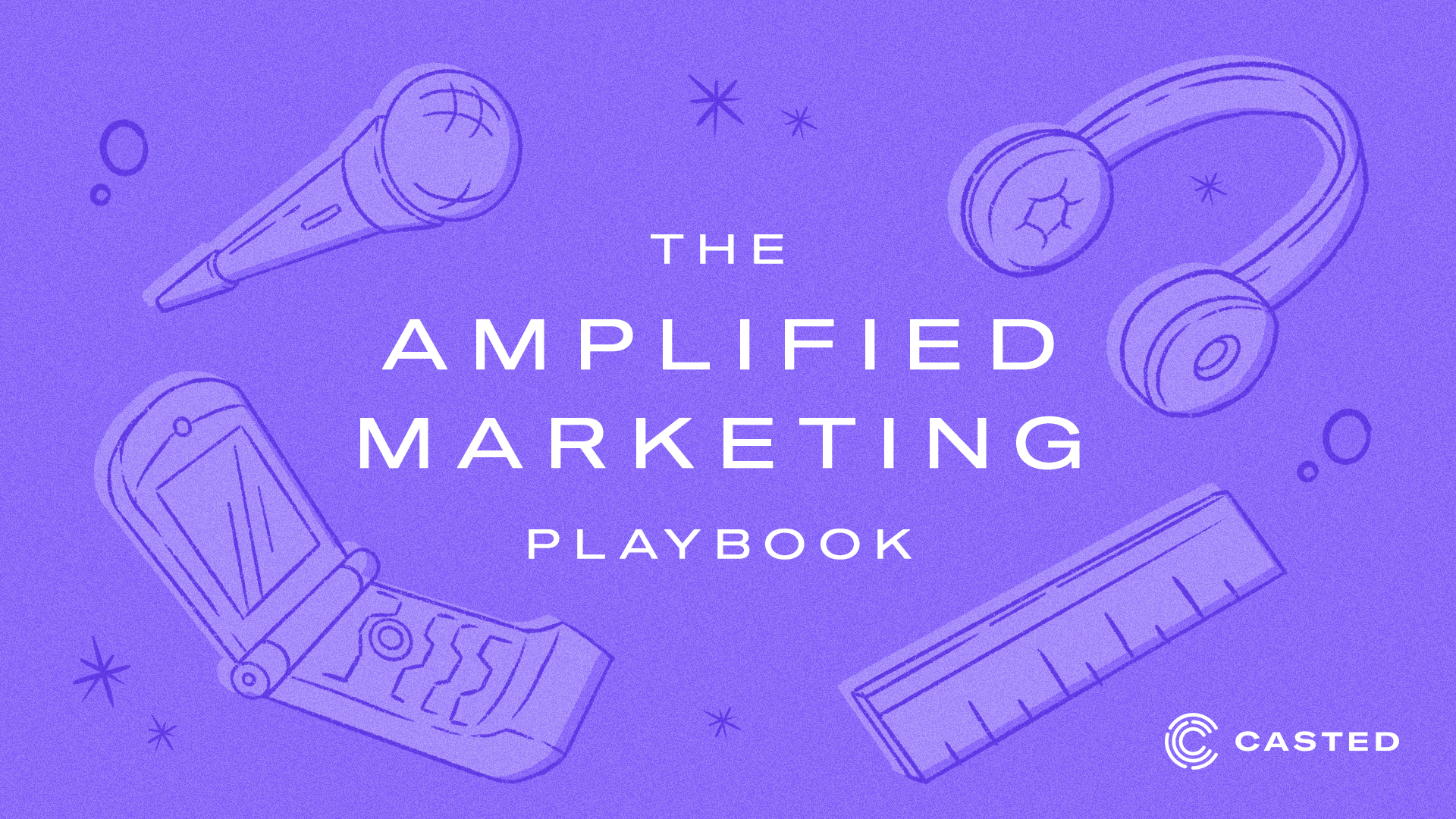 The Amplified Marketing Playbook: The Next Generation of Content Marketing