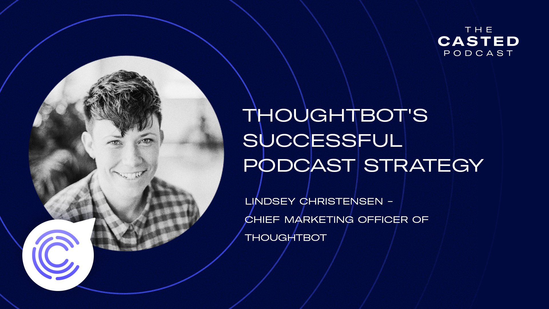 thoughtbot's Smashingly Successful Podcast Strategy with Lindsey Christensen